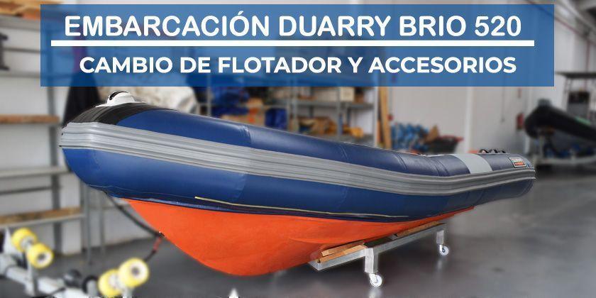 Cambio de flotador en una embarcación Duarry Brio 520
