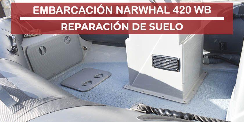 Reparación de suelo e instalación de accesorios a una Narwhal 420 WB